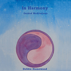 In Harmony, a guided meditation by debbie homewood